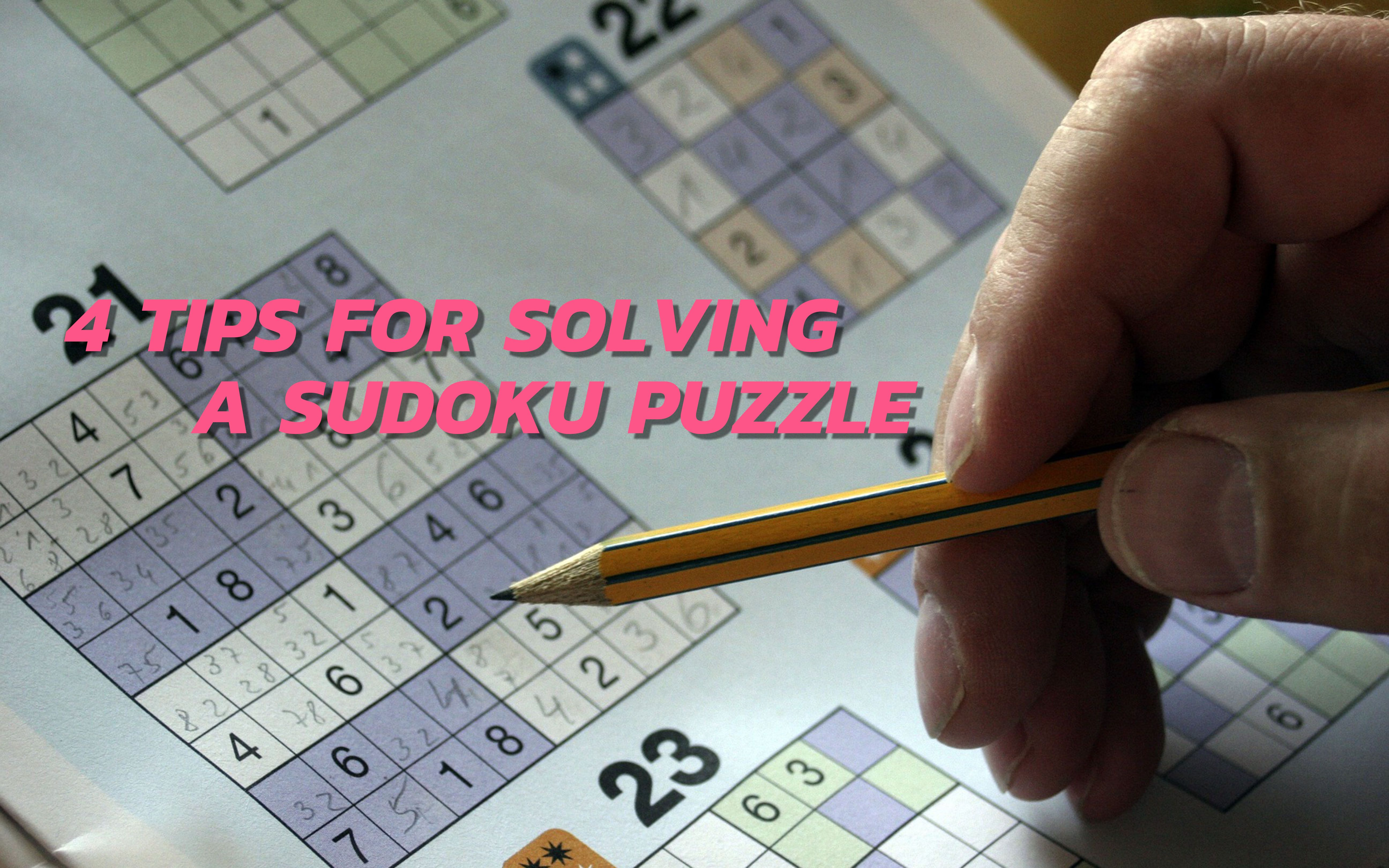 4 Tips for solving a sudoku puzzle header